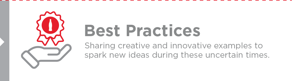 Best Practices - Sharing creative and innovative examples to spark new ideas during these uncertain times.
